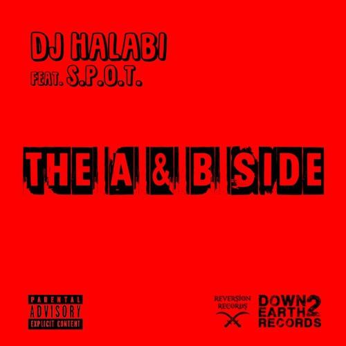 The A&B Side by DJ Halabi feat. S.P.O.T.