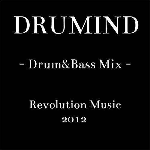 Drumind - Drum&Bass Mix - Revolution Music 2012