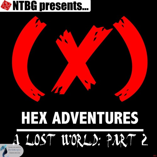 HEX Adventures #02 Part 2: A Lost World