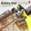 Download Kehta Hai Pal Pal - Armaan Malik & Shruti Pathak Mp3