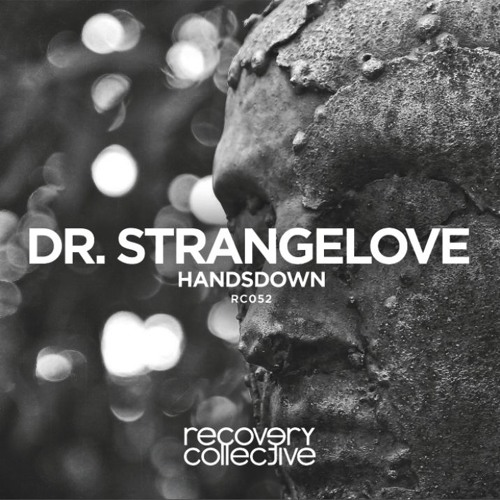 Handsdown - Dr. Strangelove (Original Mix) [Recovery Collective]