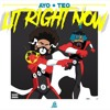 Ayo & Teo - Lit Right Now | Prod.BL$$D | #litrighnowanthem (OFFICIAL) mp3