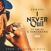 Sequel ft Emtee x B3nchMarQ - I Never Quit