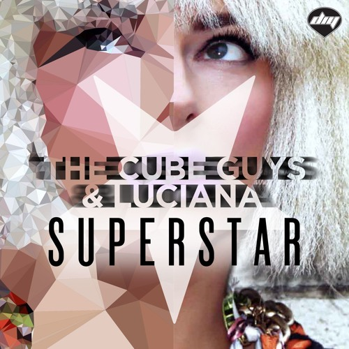 The Cube Guys & Luciana - Superstar (Extended Mix)