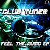 Club Tuner - Feel The Music (Carter & Funk Hands Up Mix)  Sc