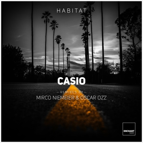 Habitat - Casio (Oscar OZZ Remix) [Snippet Preview]