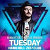 Burak Yeter - Tuesday Ft. Danelle Sandoval (Hand Mill 2K17 Club Remix)