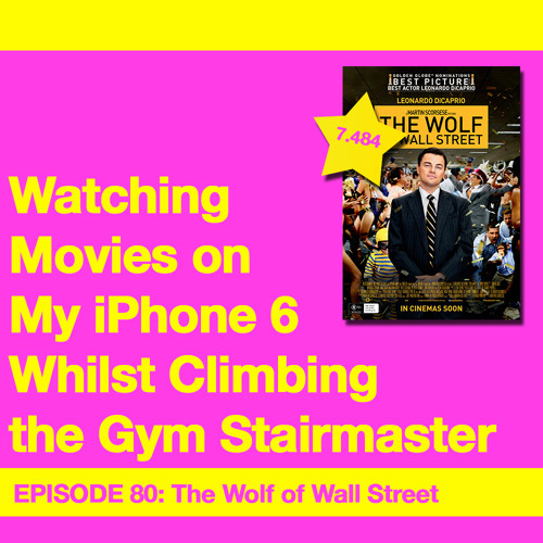 Movie Review 80: The Wolf Of Wall Street (2013)