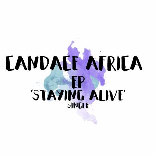 Candace Africa - Staying Alive [Prod. Joshua Chitsa]
