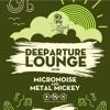 Live @ Deeparture Lounge (February 2017)