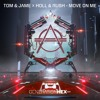 Free Download Tom & Jame X Holl & Rush - Move On Me Mp3