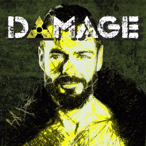 DAMAGE May 6th 2017