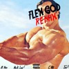 Flex God Remix (ft. A1 Nino, C-Wil, & Tre$) [Prod. Fresco Grey]