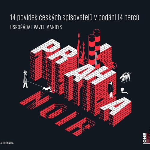 PRAHA NOIR / čtou: J. Dulava, V. Dvořák, H. Maciuchová, M. Myšička, A. Pyško, P. Beretová, J. Vlasák
