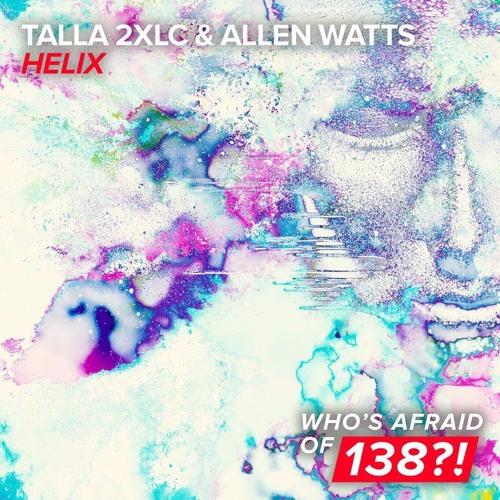 Talla2XLC & Allen Watts - Helix (Asot803)