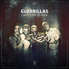 Guerrillas - Can't Stop Us Now mp3