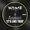 Animist - It's Like That
