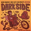 Keb Darge & Cut Chemist present The Dark Side – 30 Sixties Garage Punk and Psyche Monsters (Sampler)
