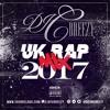 UK Rap Mix 2017