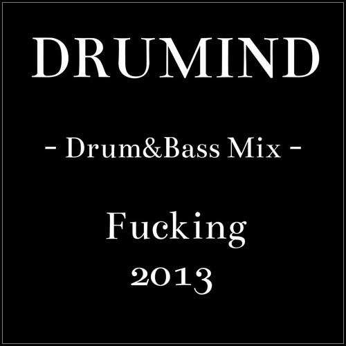 Drumind - Set Fucking - Drum&Bass 2013 -