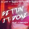 Zo Grand, Babey Drew, Joey Casanova, & Pop Funk - Gettin' It Done (Feat. V Knuckles) mp3