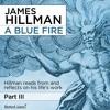 James Hilman, A Blue Fire Part III, preview 2