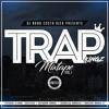 DJ NANO - TRAP KINGZ MIXTAPE VOL.1