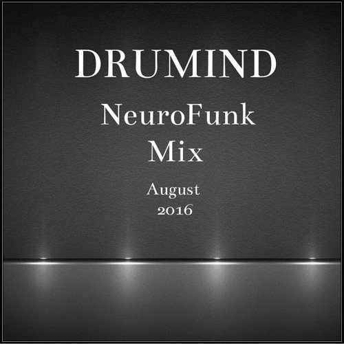 Drumind - Drum&Bass Mix - August 2016