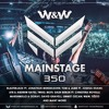 W&W - Mainstage 350 2017-03-03 Artwork