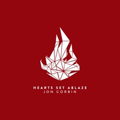 Jon Corbin - Spark the Flame (feat. Sintax the Terrific and Earlybird)