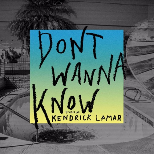 Maroon 5 Ft. Kendrick Lamar - Don't Wanna Know (Tom Westy Remix)