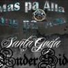 UnderSide - MasPa Alla Que Pa Aca - SantaGrifa (AudioVideo Version)2017