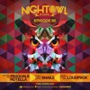 Snails & LOUDPVCK - Night Owl Radio 080 2017-03-04 Artwork