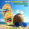 Mix Summer 2017 Pachanga # 001 [Charles Dj]