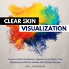 ✔ Clear Skin Visualization1 Hypnosis (SPECIAL EDITION by Audible.com)