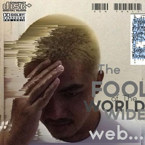 The Fool Of The World Wide Web... [tape loop x feedback loop experiment]