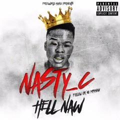 Nasty C - Hell Naw (Daynik Remix)