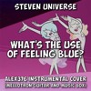 Steven Universe - What's the Use of Feeling (Blue)? (Alex376 Mellotron Guitar and Music Box Cover)