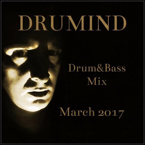 Drumind - Drum&Bass Mix - March 2017