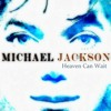 Michael Jackson-Heaven Can Wait (Fever Disco Mix)