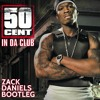 50 Cent Vs. Dazzo - Jack In Da Club (Zack Daniels Bootleg)