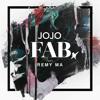 JoJo - FAB. feat. Remy Ma (Raudrev Remix)