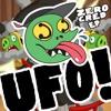 UFO! - ZERO RIOT