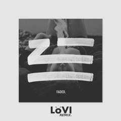 ZHU - Faded (LÖVI Remix)
