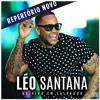 Léo Santana  Músicas Novas 2017 - Repertório Novo((DJ JJONATHAN))