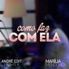 Marília Mendonça - Como Faz Com Ela (Andrë Edit Remix 2017) Portada del disco