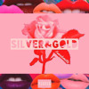 Silver & Gold (Prod by Gran-P)