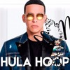 Daddy Yankee - Hula Hoop - 88 [By.ReliX]