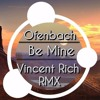 Ofenbach - Be Mine (Vincent Rich Afro Tech RMX)