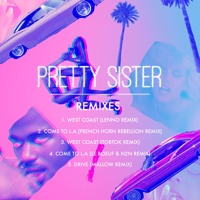 Pretty Sister - West Coast (Lenno Remix)
